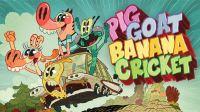 Nicktoons-PigGoatBananaCricket